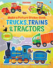 Make a Picture Sticker Book: Trains, Trucks and Tractors by Felicity Brooks (Paperback, 2012)