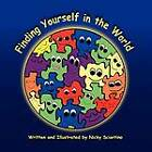Finding Yourself in the World by Nicky Sciortino (Paperback / softback, 2012)
