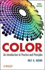 Color: An Introduction to Practice and Principles by Rolf G. Kuehni (Hardback, 2012)