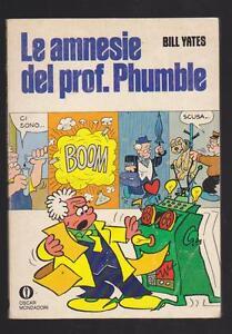 BILL-YATES-LE-AMNESIE-DEL-PROF-PHUMBLE-MONDADORI-OSCAR-1977-PRIMA-EDIZIONE