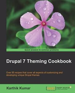Drupal 7 Theming Cookbook (Paperback or Softback