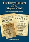 The Early Quakers and 'the Kingdom of God' by Gerard Guiton (Hardback, 2012)