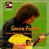 Green Fields: Celtic Music For Cittern & Guitar by Robin Bullock, CD
