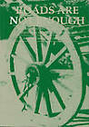 Roads are Not Enough: New Perspectives on Rural Transport Planning in Developing Countries by Ian Barwell, Jonathan Dawson (Paperback, 1993)