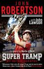 John Robertson: Super Tramp: My Autobiography by John Lawson, John Robertson (Paperback, 2012)