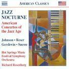 Richard Rosenberg - Jazz Nocturne (American Concertos of the Jazz Age, 2011)