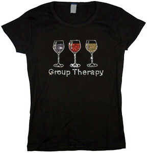 Ladies T-shirt Rhinestone funny wine glass design group therapy ...