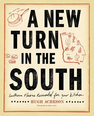 Hugh Acheson - New Turn In The South (2011) - New - Trade Cloth (Hardcover)