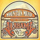 Alabama - Mountain Music (The Best of , 2009)