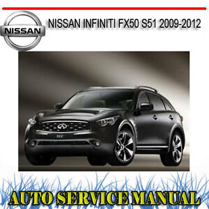 NISSAN-INFINITI-FX50-S51-2009-2012-WORKSHOP-REPAIR-SERVICE-MANUAL-DVD