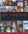 On This Day: Landmark Events in Popular Culture by Sandra Hall (Paperback, 2012)