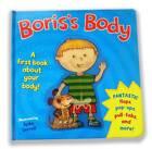 Boris's Body: A First Body Book. by Pan Macmillan (Hardback, 2012)
