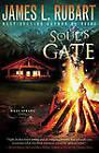 Soul's Gate by James L. Rubart (Paperback, 2012)