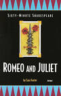The Sixty-Minute Shakespeare--Romeo and Juliet by Cass Foster, William Shakespeare (Paperback, 2000)