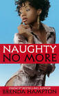 Naughty No More by Brenda Hampton (Paperback, 2012)