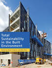 Total Sustainability in the Built Environment by Palgrave Macmillan (Paperback, 2012)