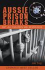 Prison Break: Not All Escapees Are Desperados by Joe Tog (Paperback, 2012)