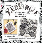 Zentangle(R) Fabric Arts: Fabric Arts, Quilting Embroidery by Linda Causee (Paperback, 2010)
