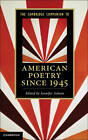 The Cambridge Companion to American Poetry since 1945 by Cambridge University Press (Paperback, 2013)