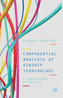 Componential Analysis of Kinship Terminology: A Computational Perspective by Vladimir Pericliev (Hardback, 2013)