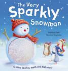 The Very Sparkly Snowman by Stephanie Stahl (Novelty book, 2012)
