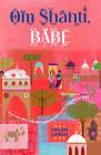 Om Shanti, Babe by Helen Limon (Paperback, 2012)