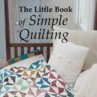 The Little Book of Simple Quilting by Sharon Chambers, Rosemary Wilkinson (Hardback, 2013)