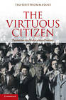 The Virtuous Citizen: Patriotism in a Multicultural Society by Tim Soutphommasane (Paperback, 2012)