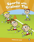 Penguin Kids 3 Sport with Trainer Tim Reader CLIL AmE by Maria Luisa Iturain (Paperback, 2013)