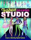 Fashion Drawing Studio: A Guide to Sketching Stylish Fashions by Marissa Bolte (Paperback, 2013)