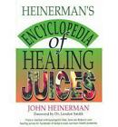 Heinerman's Encyclopedia of Healing Juices by John Heinerman (Paperback, 1998)