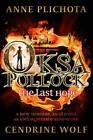 Oksa Pollock: The Last Hope by Cendrine Wolf, Anne Plichota (Hardback, 2013)