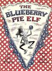 The Blueberry Pie Elf by Jane Thayer (2008, Hardcover)