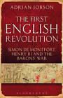 The First English Revolution: Simon De Montfort, Henry III and the Barons' War by Adrian Jobson (Hardback, 2012)
