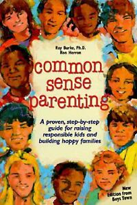 Common-Sense-Parenting-A-Proven-Step-by-Step-Guide-for-Raising-Responsible