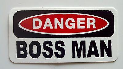 3 - Danger Boss Man Lunch Box Hard Hat Oil Field Tool Box Helmet Sticker