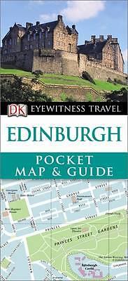 DK, DK Eyewitness Pocket Map and Guide: Edinburgh (DK Eyewitness Travel Guide),