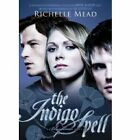 The Indigo Spell by Richelle Mead (Paperback, 2013)
