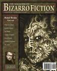 The Magazine of Bizarro Fiction (Issue Eight) by Jeff Burk, Marc Levinthal, Kirsten Alene (Paperback, 2013)