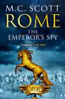 The Emperor's Spy by M. C. Scott (Paperback, 2012)