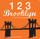 123 Brooklyn: A Cool Counting Book by Puck (Board book, 2012)