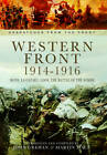 Western Front 1914-1916: Mons, La Cataeu, Loos, The Battle of the Somme by John Grehan, Martin Mace (Hardback, 2013)