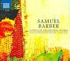 Samuel Barber - Barber: Complete Orchestral Works (2010)