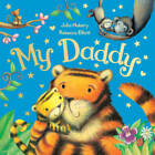 My Daddy by Julia Hubery (Paperback, 2013)