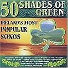 Various Artists - 50 Shades of Green (Ireland's Most Popular Songs, 2003)