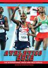 Athletics: The International Track and Field Annual: 2012 by Peter Matthews (Paperback, 2012)