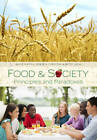 Food & Society: Principles and Paradoxes by Betsy Lucal, Denise A. Copelton, Amy E. Guptill (Hardback, 2012)