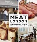Meat London: An Insider's Guide by Black Dog Publishing London UK (Paperback, 2012)