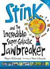 Stink and the Incredible Super-Galactic Jawbreaker by Megan McDonald (Paperback, 2013)