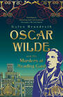 Oscar Wilde and the Murders at Reading Gaol by Gyles Brandreth (Paperback, 2013)